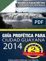 Guía Profética Para Ciudad Guayana 2014
