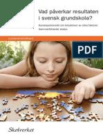 Vad påverkar resultaten i svensk skola?