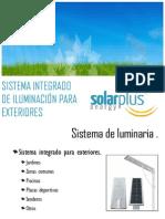 Sistema Integrado de Lamparas Para Exteriores Solar Plus