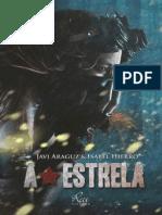 A Estrela - Javi a. & Isabel H.
