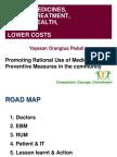 Better Medicine, Better Treatment, Better Health (Dr Purnamawati SP SpAK MMPaed)