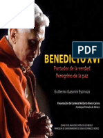 Benedicto XVI Portador de La Verdad Peregrino de La Paz
