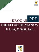 Drogas Direitos Humanos e Laço Social