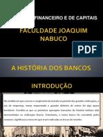 A História Dos Bancos