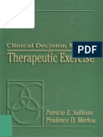 Clinical Decision Making in Therapeutic Exercise, 1995