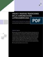 Kaplún, G. VIEJAS Y NUEVAS TRADICIONES de La Comunicación en America Latina