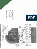 22. de Robertis - Hib - Ponzio. Biología Celular y Molecular. Capítulos I, II, XI, XIV, XVII, XVIII.
