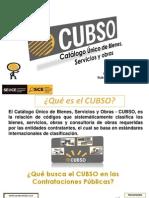 Catálogo Único de Bienes, Servicios y Obras(CUBSO)