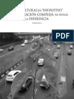 Reguillo Rosana de Las Culturas en Infinitivo a La Conjugacion Compleja Re-pensar La Diferencia Conaculta Revista Turismo Cultural Articulo 7 PDF 13