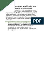 Cómo Conectar Un Amplificador y Un Subwoofer a Un Vehículo SaaK 2014