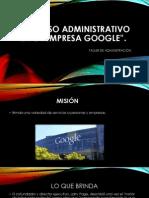 Proceso Administrativo en La Empresa Google