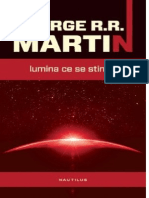R R MARTIN Lumina Ce Se Stinge