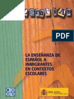 La enseñanza de español  a inmigrantes en contextos escolares