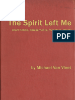 The Spirit Left Me