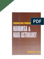 Predicting Through Navamsa & Nadi Astrology