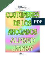 Costumbres de Los Ahogados, Jarry
