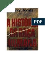 A História Da Raça Humana Através Da Biografia- Henry Thomas