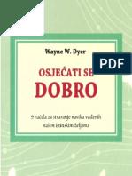 Wayne W Dyer - Osjecati Se Dobro