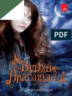 Uma Bruxa Apaixonada - Trilogi - Ruth Warburton