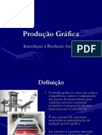 Produção Gráfica - Introdução à Produção Gráfica