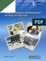 ADB Initiative - Public Private Partnership in Health Sector