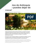 5 Pueblos de Antioquia Que No Puedes Dejar de Visitar