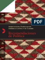 Agricultura Familiar en América Latina y el Caribe. Recomendaciones de Política