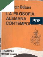 BUBNER, Rüdiger (1991) La filosofía alemana contemporánea.pdf