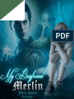 My Boyfriend Merlin - Priya Ardis - Libro 1