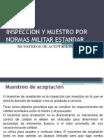Inspeccion y Muestro Por Normas Militar Estandar