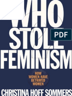 Who Stole Feminism. How Women Have Betrayed Women