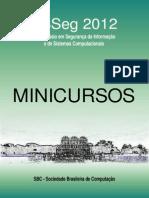 Minicursos SBSeg 2012