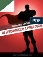 Desconhecido a Problogger