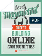 The Monumental Guide to Building Online Communties