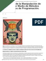MK-Ultra - Cisco Wheeler La Fórmula Illuminati...La Ciencia de La Manipulaciòn de La Mente Por Medio de Mètodos Psicològicos de Programaciòn