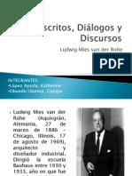 Escritos, Diálogos y Discursos