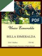 Unico Esmeralda Malbec