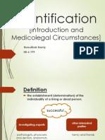 Identification [Introduction and Medicolegal Circumstances]