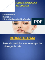 Dermatologia Aplicada e Patologias