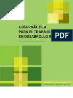 Guia Practica Para El Trabajo Tecnico en Desarrollo Rural