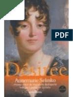 Desiree, El Primer Amor de Napoleon - Annemarie Selinko