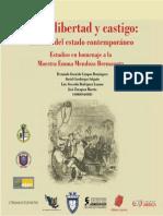 Campos, Salgado, Rodriguez & Huerta - Entre la libertad y castigo dilemas del estado contemporaneo.pdf