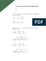 Resolver El Siguiente Sistema de Ecuaciones Mediante La Regla de Cramer