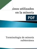 Términos Utilizados en La Minería