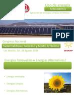 Exposicion de Uso de Energía, Antecedentes y Aplicacion de Energias Limpias en México