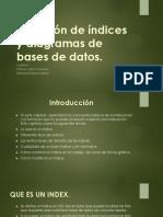 Creacion de Bases de Datos Indexadas