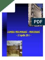 Camera Preliminara–Procedura Final 15 Apr