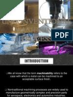 unconventionalmachiningprocess-130811005938-phpapp01