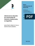 Informe de La Situación de Conectividad de Internet y Banda Ancha en Argentina