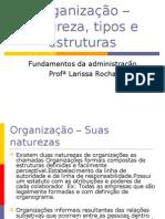 Organização – tipos e estruturas aula dia 18-19 e 28